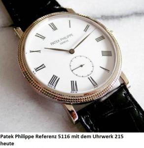 Patek Philippe Referenz 5116 mit dem Uhrwerk 215 heute